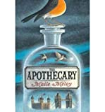 Maile Meloy, Ian Schoenherr'sThe Apothecary [Hardcover]2011