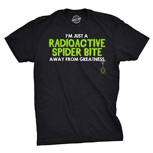 One Radioactive Spider Bite Away T Shirt Funny Sarcastic Superhero Tee (Black) - M ()