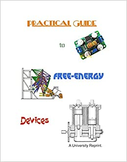 Free Energy Devices >> A Practical Guide To Free Energy Devices Loose Leaf Edition