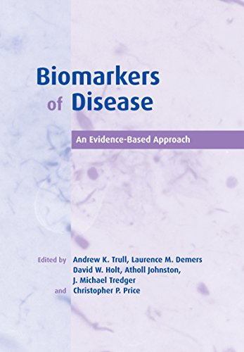 Biomarkers of Disease: An Evidence-Based Approach