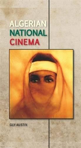 Algerian national cinema by Brand: Manchester University Press