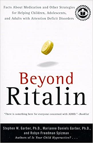 feaebba1ee95f Beyond Ritalin: Facts About Medication and Other Strategies for ...