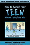 How to Parent Your Teen Without Losing Your Mind, John McPherson, 080549362X