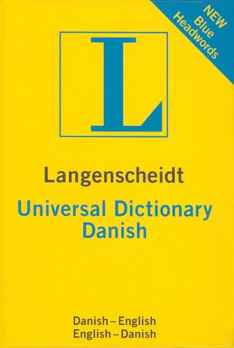 Langenscheidt Universal Dictionary: Danish (Danish-English, English-Danish) (English and Danish Edition)