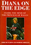 img - for Diana on the Edge: Inside the Mind of the Princess of Wales book / textbook / text book