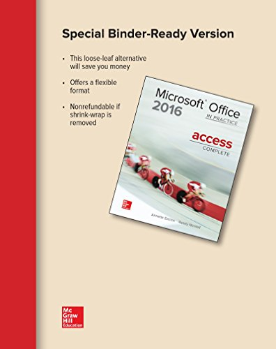 Looseleaf for Microsoft Office Access 2016 Complete: In Practice