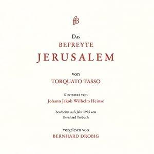 Das befreyte Jerusalem Hörbuch