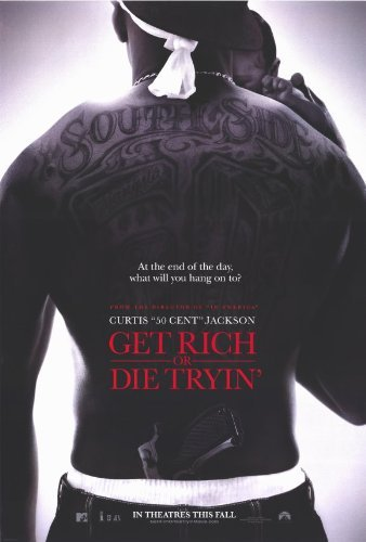 Get Rich or Die Tryin' POSTER Movie (27 x 40 Inches - 69cm x 102cm) (2005)