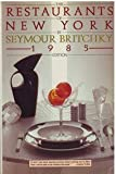 img - for The Restaurants of New York, 1985 Edition by Seymour Britchky (1984-09-03) book / textbook / text book