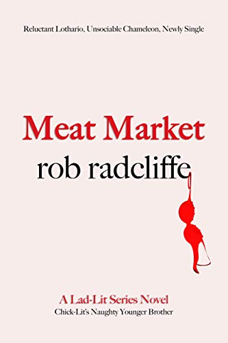 MEAT MARKET (The Lad-Lit Series Book 3)