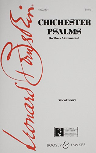 Boosey and Hawkes Chichester Psalms Vocal Score composed by Leonard Bernstein (Music Book Chichester Psalms Bernstein)