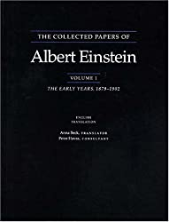 The Collected Papers of Albert Einstein, Volume 1: The Early Years, 1879-1902