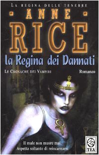 La Regina Dei Dannati / The Queen consort of the Damned