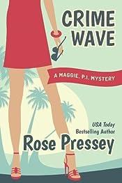 Crime Wave (Maggie, PI Mysteries Book 1)