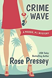 Crime Wave (Maggie, PI Mysteries Book 1)