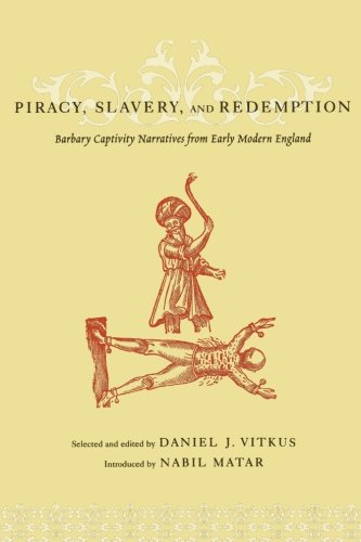 Piracy, Slavery, and Redemption