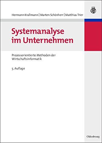 Systemanalyse im Unternehmen - Prozessorientierte Methoden der Wirtschaftsinformatik