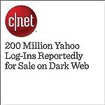 200 Million Yahoo Log-Ins Reportedly for Sale on Dark Web | Samantha Rhodes