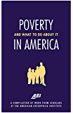 Poverty in America--and What to Do about It