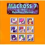 マクロス7 ― CDシネマ2~メロディアス・イリュージョン