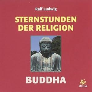 Buddha. Sternstunden der Religion Hörbuch