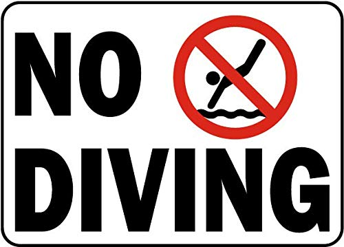 - Traffic Signs - No Diving Sign 12 x 18 Aluminum Sign Street Weather Approved Sign 0.04 Thickness