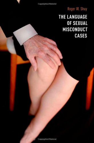 The Language of Sexual Misconduct Cases by Brand: Oxford University Press
