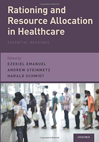 Rationing and Resource Allocation in Healthcare: Essential Readings