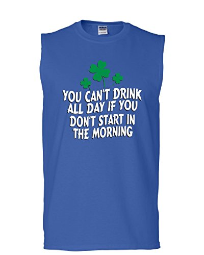 Tee Hunt You Can't Drink All Day Muscle Shirt Funny Irish Beer Shamrock Booze Sleeveless Blue XL