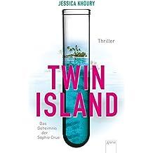 Twin Island. Das Geheimnis der Sophie Crue by Jessica Khoury (2015-01-06)