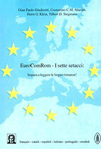 EuroComRom - I sette setacci: Impara a leggere le lingue romanze!