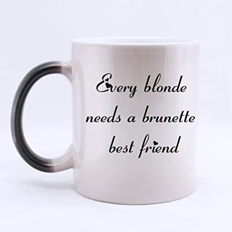 Amazoncom Funny Best Friend Quotes Mug Every Blonde Needs A