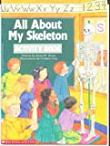 All about My Skeleton, Sonia W. Black, 0590487213