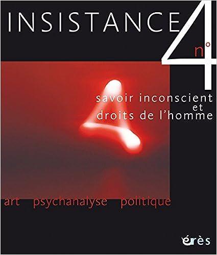 Lire un Insistance, N° 4 : Savoir inconscient et droits de l'homme epub, pdf