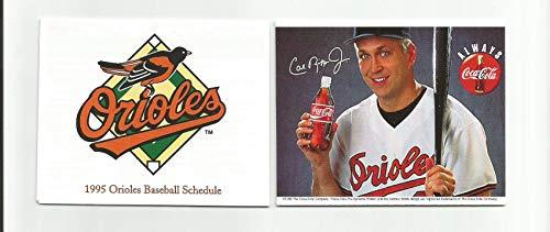 - 1995 Baltimore Orioles Coca-Cola Cal Ripken Pocket Schedule - Year of the Consecutive Games Record!