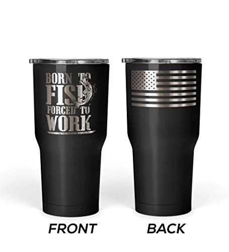 We The People - Born To Fish Forced To Work Coffee Mug - Stainless Steel Travel Mug with American Flag - 30 oz Insulated Tumbler - American Flag Tumbler - Best Fishing Gifts (Black) (For Coffee Men Fishing Mugs)