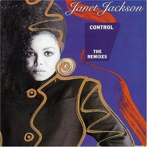Janet Jackson - Control The Remixes - Zortam Music