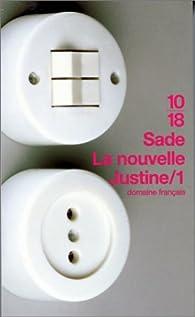 La Nouvelle Justine par Marquis de Sade