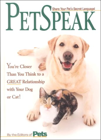 PetSpeak: Communication Breakthroughs for Closer Companionship with Your Dog or Cat PDF ePub fb2 book