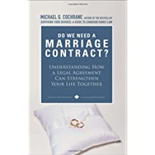 Do We Need a Marriage Contract: Understanding How a Legal Agreement Can Strengthen Your Life Together
