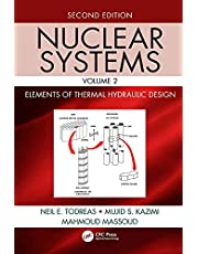 Nuclear Systems Volume II: Elements of Thermal Hydraulic Design