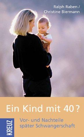 Ein Kind mit 40?: Vor- und Nachteile später Schwangerschaft