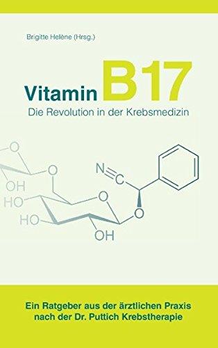 Vitamin B 17 - Die Revolution in der Krebsmedizin  (Tapa Blanda)