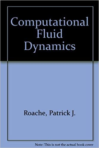 Computational Fluid Dynamics by Patrick J  Roache (1976-06