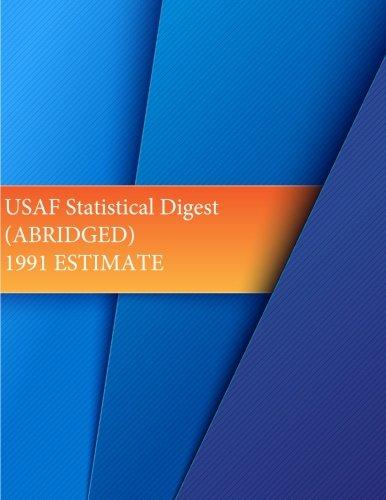 USAF Statistical Digest (ABRIDGED) 1991 ESTIMATE (USAF Summary) pdf