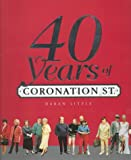 Forty Years of Coronation Street, Darran Little, 0233998063