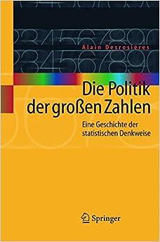 Book Die Politik der Großen Zahlen: Eine Geschichte der Statistischen Denkweise (German Edition)