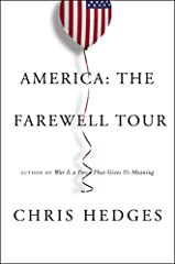 """Chris Hedges's profound and provocative examination of America in crisis is """"an exceedingly…provocative book, certain to arouse controversy, but offering a point of view that needs to be heard"""" (Booklist), about how bitter hopelessness and ma..."""