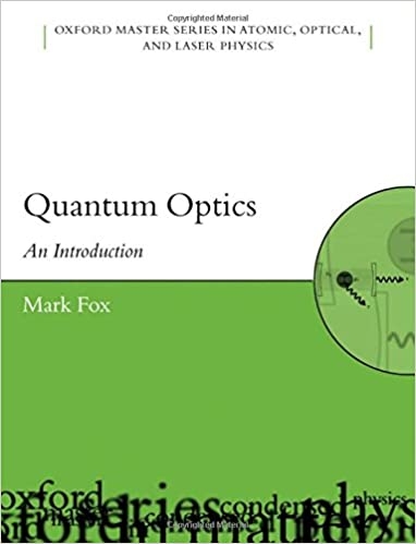 Quantum Optics: An Introduction (Oxford Master Series in Physics)