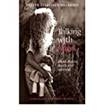img - for [(Talking with Angel: About Illness, Death and Survival )] [Author: Evelyn Elsaesser-Valarino] [Dec-2005] book / textbook / text book